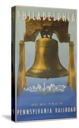 Pennsylvania Railroad Travel Poster, Philadelphia Go by Train, Libertybell--Stretched Canvas Print