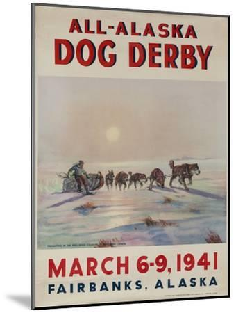1941 All Alaska Dog Derby Poster--Mounted Giclee Print