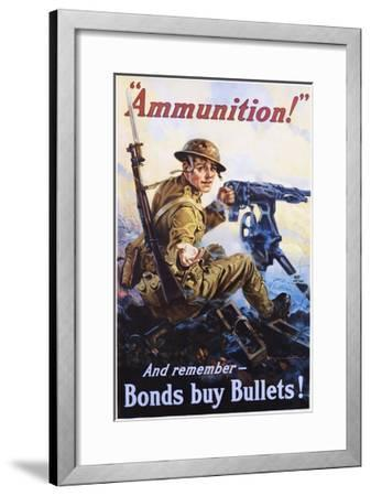 Ammunition! and Remember - Bonds Buy Bullets! Poster-Vincent Lynch-Framed Giclee Print