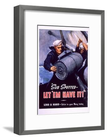 Sub Spotted - Let 'Em Have It! U.S. Navy Recruitment Poster-McClelland Barclay-Framed Giclee Print
