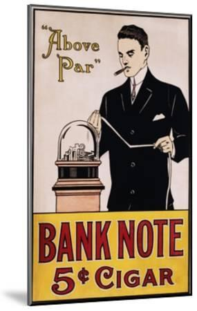 Bank Note 5 Cent Cigar Poster--Mounted Giclee Print