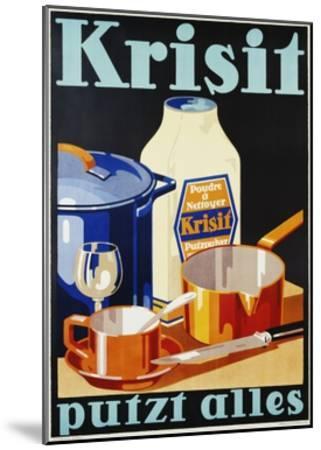 Krisit - Putzt Alles Poster--Mounted Giclee Print