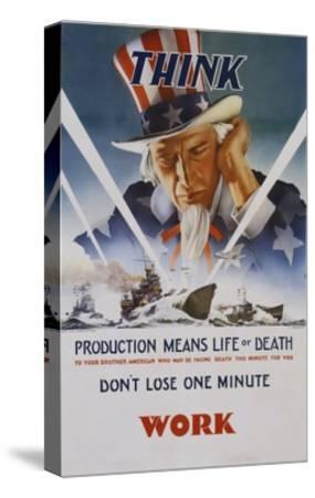 Production Means Life or Death Poster-C. Chickering-Stretched Canvas Print