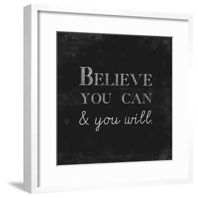 Believe You Can and You Will-Evangeline Taylor-Framed Art Print
