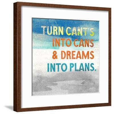 Turn Can't into Cans-Evangeline Taylor-Framed Premium Giclee Print