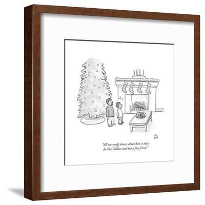 """""""All we really know about him is that he likes cookies and has a foot feti - Cartoon-Paul Noth-Framed Premium Giclee Print"""