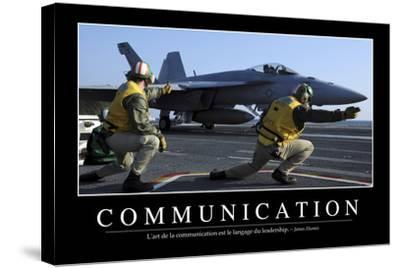 Communication: Citation Et Affiche D'Inspiration Et Motivation--Stretched Canvas Print