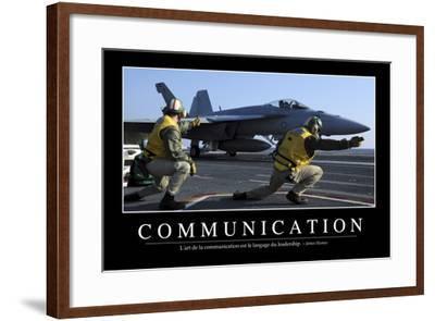 Communication: Citation Et Affiche D'Inspiration Et Motivation--Framed Photographic Print