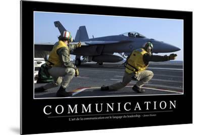 Communication: Citation Et Affiche D'Inspiration Et Motivation--Mounted Photographic Print