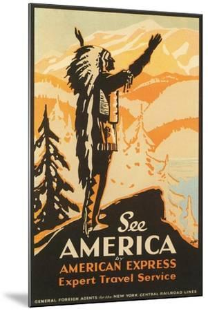 See America Travel Poster--Mounted Art Print