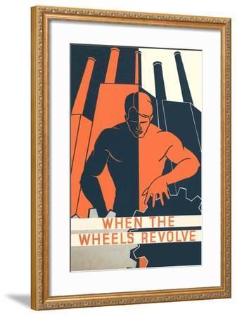 When the Wheels Revolve Poster--Framed Art Print