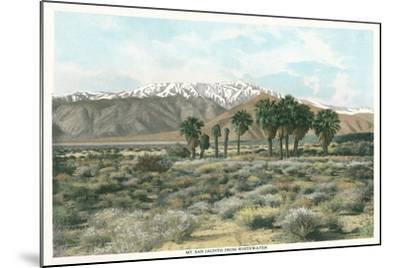 Mt. San Jacinto from Whitewater--Mounted Art Print
