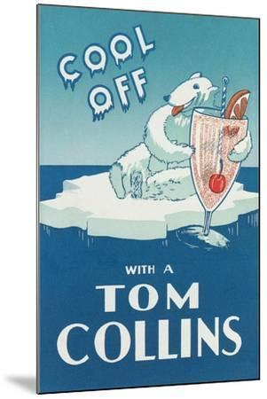 Cool Off with a Tom Collins--Mounted Art Print