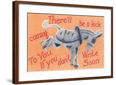 There'll Be a Kick Coming--Framed Art Print