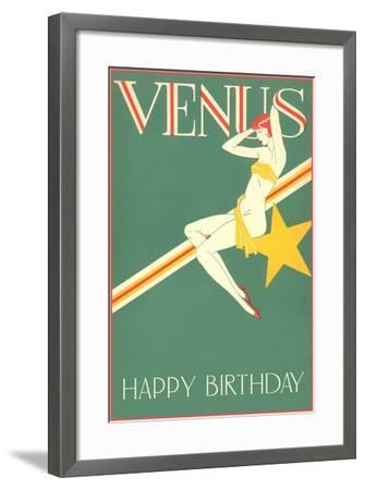 Happy Birthday, Venus--Framed Art Print