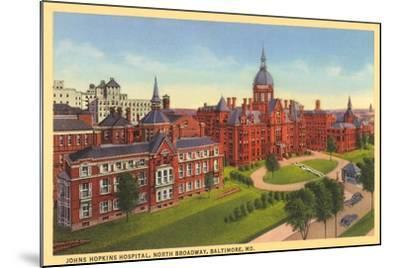 Johns Hopkins Hospital, Baltimore--Mounted Art Print