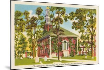 Christ Church, Alexandria, Virginia--Mounted Art Print