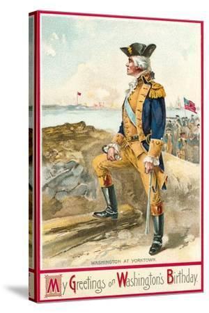 Washington at Yorktown--Stretched Canvas Print