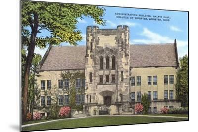 Administration Building, College of Wooster--Mounted Art Print