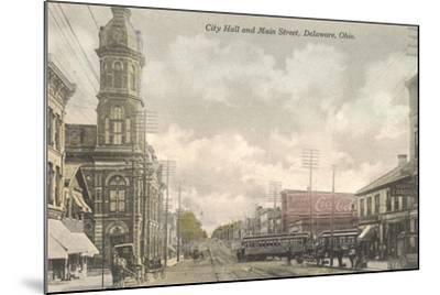 Main Street, City Hall, Delaware, Ohio--Mounted Art Print