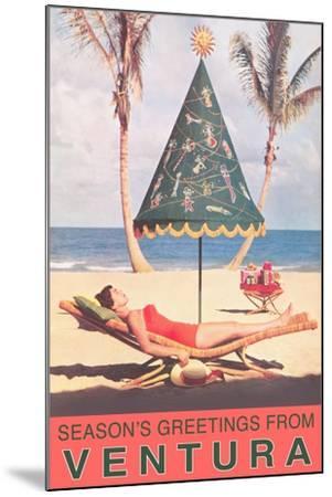 Season's Greetings from Ventura--Mounted Art Print