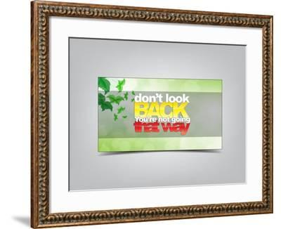 Don't Look Back You're Not Going That Way-maxmitzu-Framed Art Print