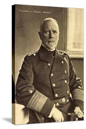 Exzellenz Admiral Max Von Fischel, Marineoffizier--Stretched Canvas Print