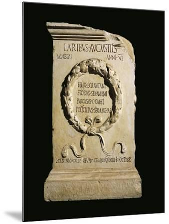 Augustan Altar of Lares, Relief with Oaken Crown and Names of Four Ministers of Vicus Stataematris--Mounted Giclee Print