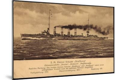 Kriegsschiff S. M. Kleiner Kreuzer Straßburg--Mounted Giclee Print