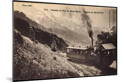 Motivon Haute Savoie, Chemin De Fer Du Mont Blanc--Mounted Giclee Print