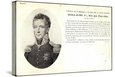 Künstler Guillaume I, Roi, Pay Bas,Adel Niederlande--Stretched Canvas Print