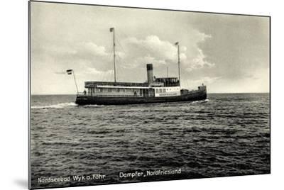 Dampfer Nordfriesland, Wyker Dampfschiffs Reederei--Mounted Giclee Print