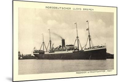 Norddeutscher Lloyd Bremen, Dampfer Main--Mounted Giclee Print