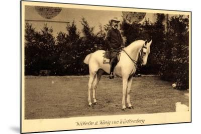 König Wilhelm II Von Württemberg Zu Pferd--Mounted Giclee Print