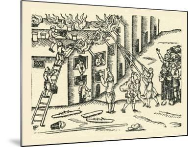 A 16th Century Fire Brigade at Work--Mounted Giclee Print