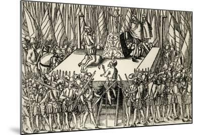 Beheading of Lamoral, Count of Egmont, and Philip De Montmorency, Count of Horn, 1568--Mounted Giclee Print