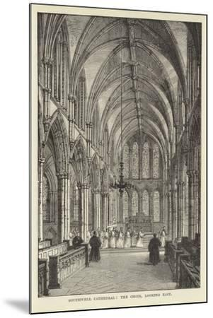 Southwell Cathedral, the Choir, Looking East--Mounted Giclee Print