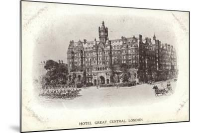 Hotel Great Central, London--Mounted Photographic Print
