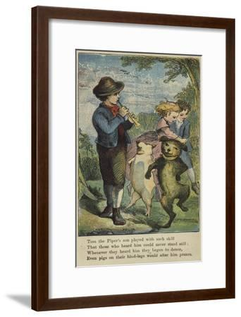 Tom the Piper's Son Played with Such Skill--Framed Giclee Print