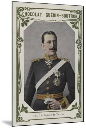 Le Comte De Turin--Mounted Giclee Print