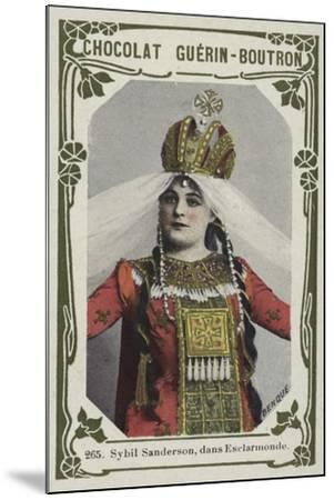 Sybil Sanderson, Dans Esclarmonde--Mounted Giclee Print