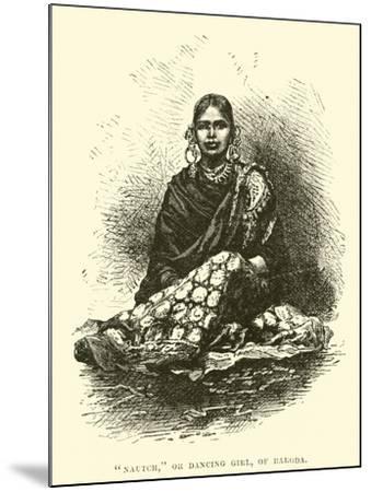 """Nautch"", or Dancing Girl, of Baroda--Mounted Giclee Print"