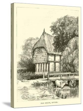 Old House, Hythe--Stretched Canvas Print