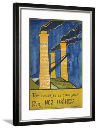 Tout L'Acier Et Le Charbon Pour Nos Usines--Framed Giclee Print