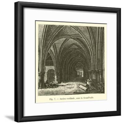 Ancien Vestibule, Sous La Grand'Salle--Framed Giclee Print