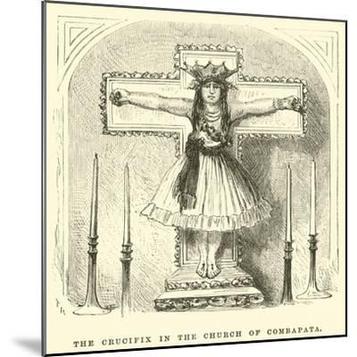 The Crucifix in the Church of Combapata-?douard Riou-Mounted Giclee Print