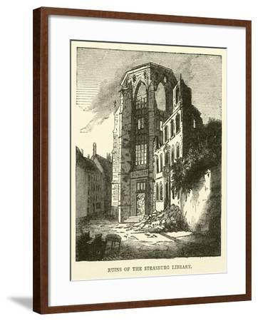 Ruins of the Strasburg Library, September 1870--Framed Giclee Print