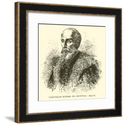 Chancellor Michael De L'Hospital--Framed Giclee Print