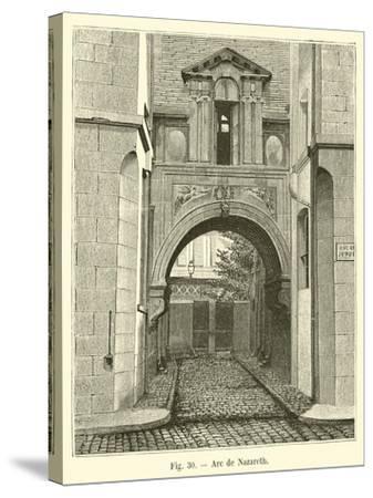Arc De Nazareth--Stretched Canvas Print