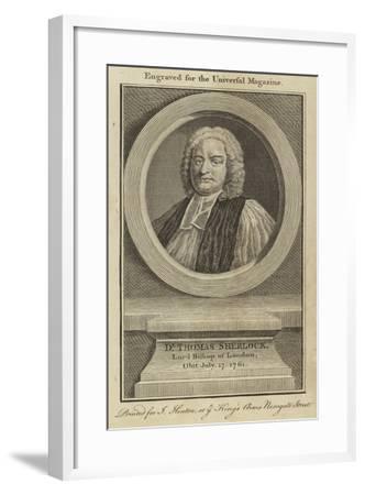 Dr Thomas Sherlock, Lord Bishop of London--Framed Giclee Print